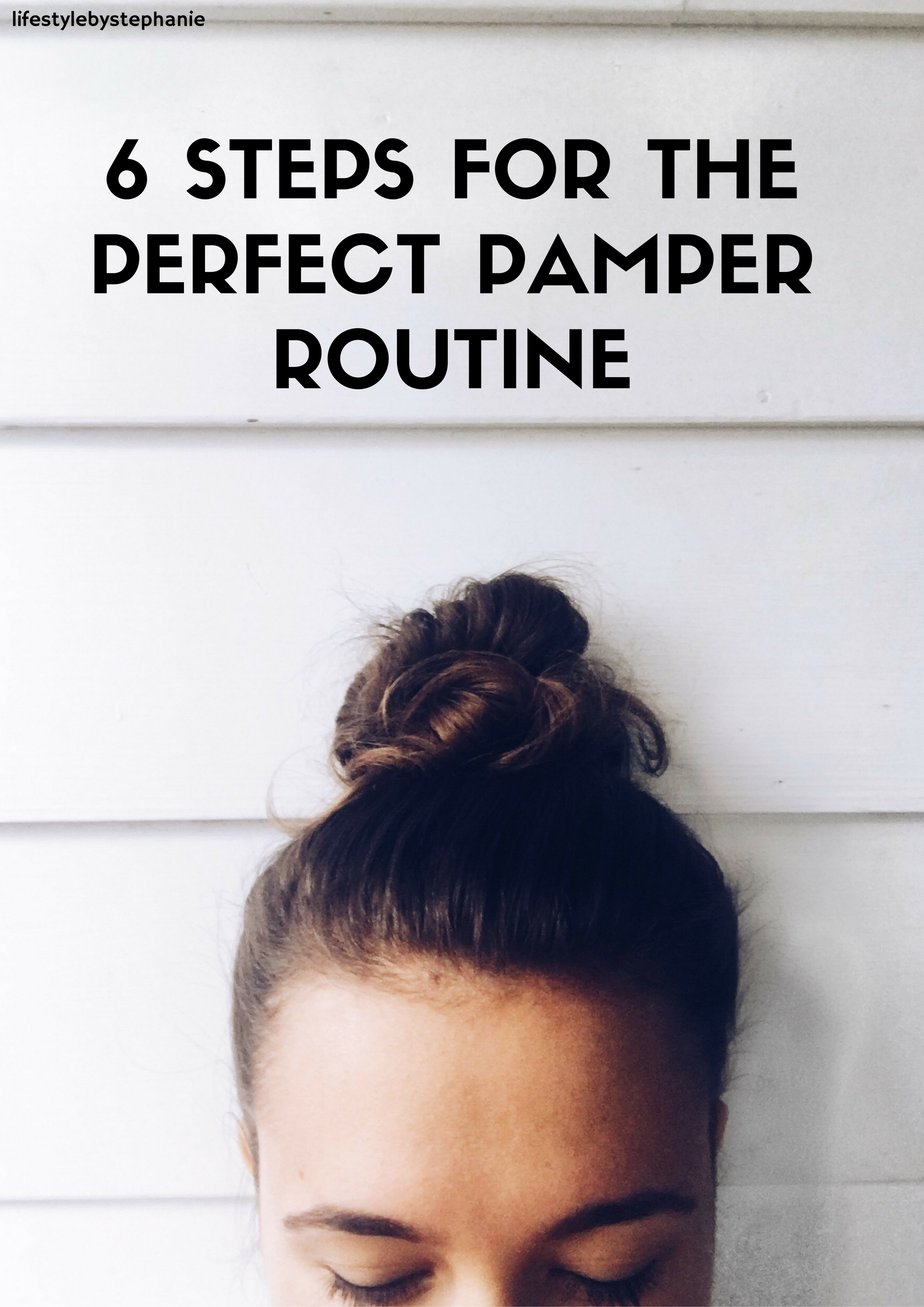 blog-6-steps-for-the-perfect-pamper-routine