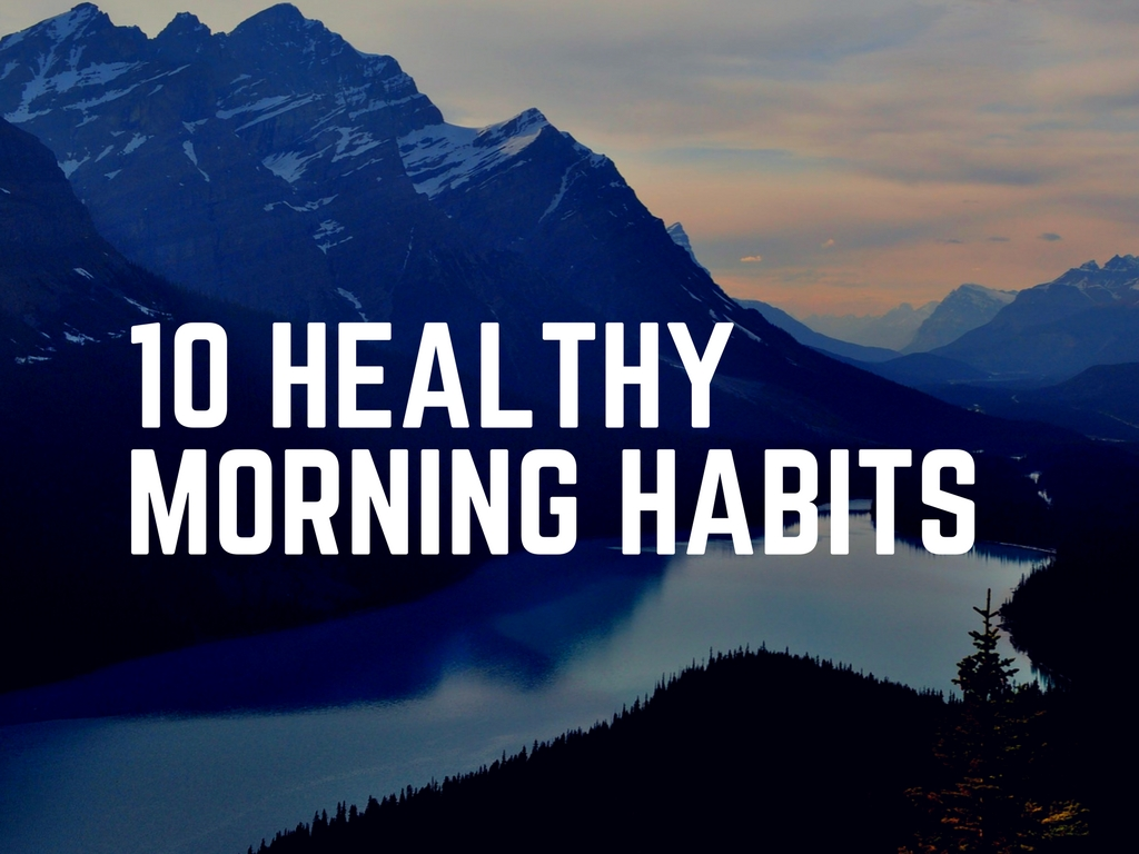 10 healthy morning habits