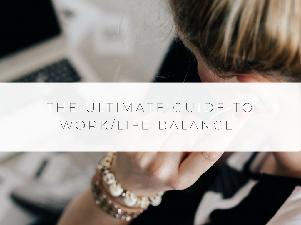 The Ultimate Guide To Work/Life Balance. Avoid Burning Out & Not Being Productive With The Work/Life Balance Guide.