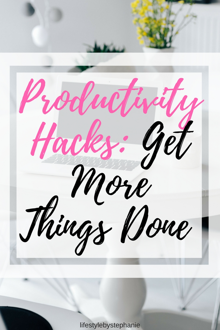 Productivity hacks to get more done during your day. A list of 10 productivity hacks to have the most productive day yet.